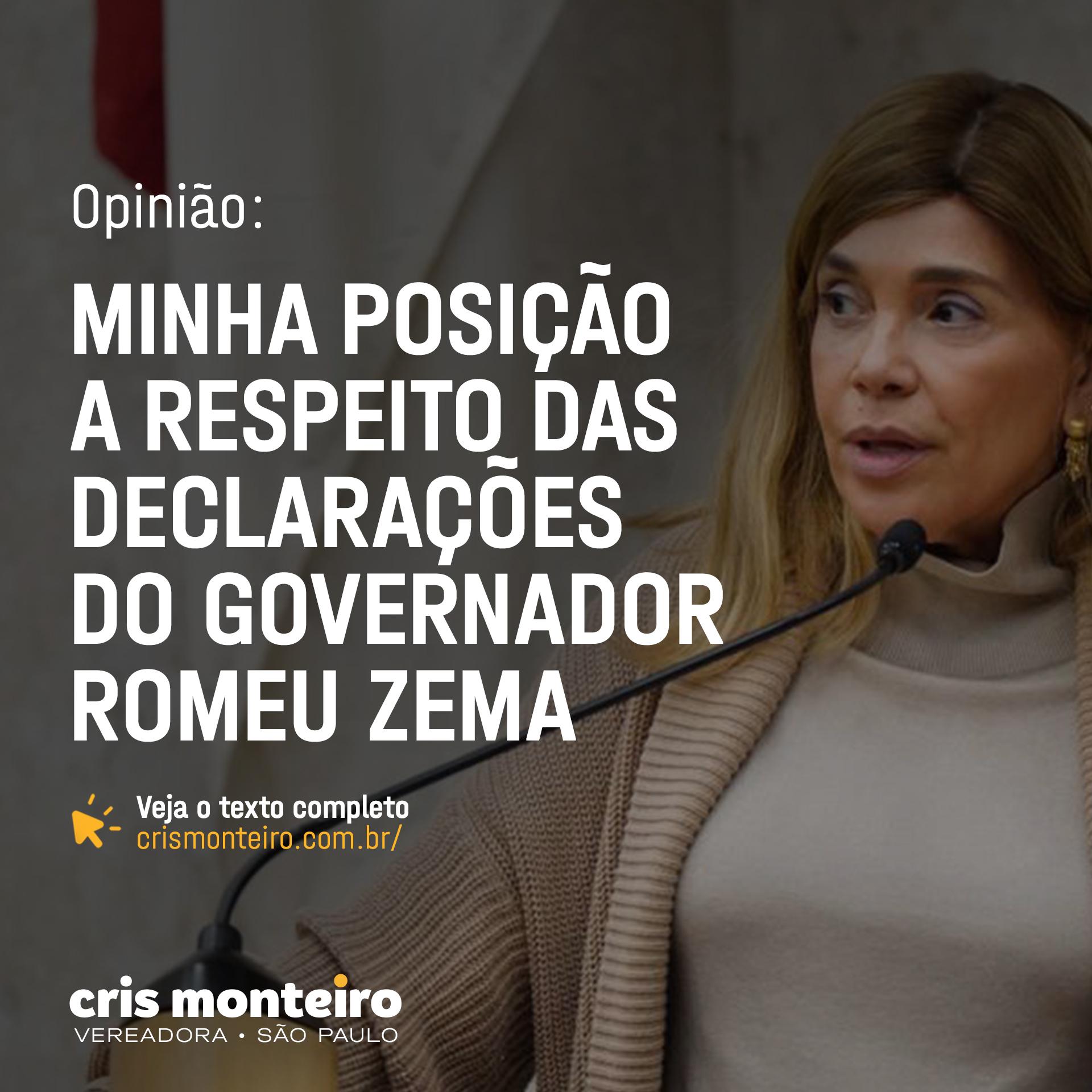 Minha posição a respeito das  declarações do Governador Romeu Zema